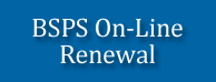 BSPS On-line Renewal